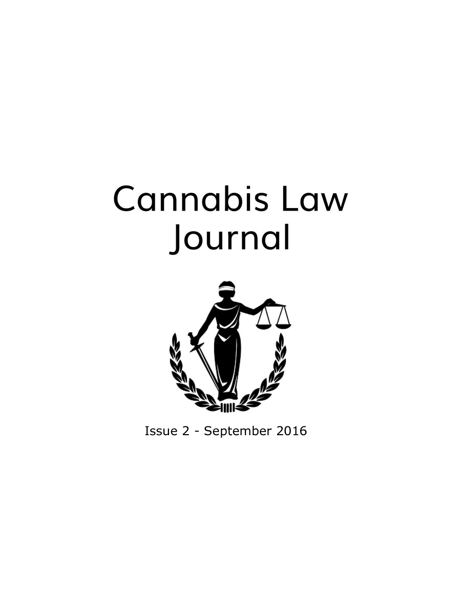 Editorial: Welcome To Issue 2 Of Cannabis Law Journal